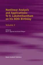 Nonlinear Analysis and Applications: To V. Lakshmikantham on his 80th Birthday