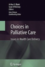 Choices in Palliative Care