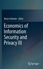 Economics of Information Security and Privacy III