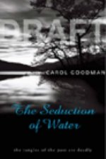 Seduction of Water