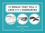 Whale That Fell in Love with a Submarine