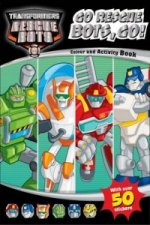 Transformers Rescue Bots Go Rescue Bots, Go! Colouring & Activity