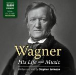 Wagner - His Life And Music, 7 Audio-CDs