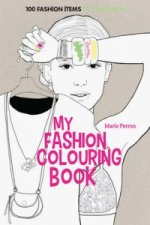 Art Therapy: My Fashion Colouring Book