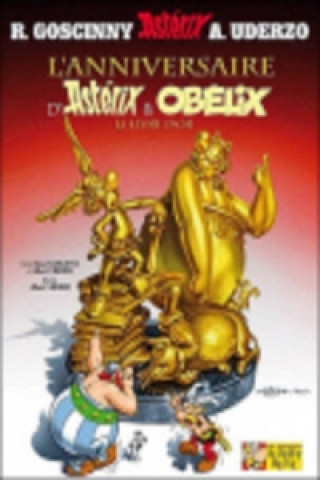 Asterix - L' anniversaire d' Astérix et Obélix