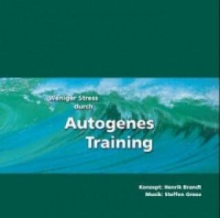 Weniger Stress durch Autogenes Training. Tl.1