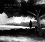 John & Maus, 1 Audio-CD