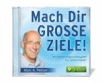 Mach Dir GROSSE ZIELE!, Audio-CD