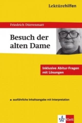 Lektürehilfen Friedrich Dürrenmatt Der Besuch der alten Dame