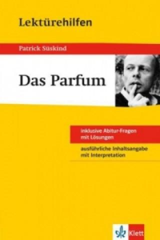 Lektürehilfen Patrick Süskind Das Parfüm