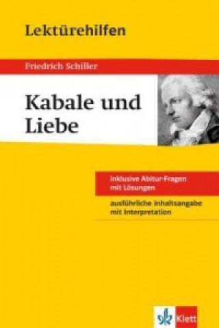 Lektürehilfen Friedrich Schiller Kabale und Liebe