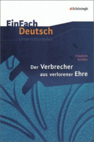 Friedrich Schiller Der Verbrecher aus verlorener Ehre