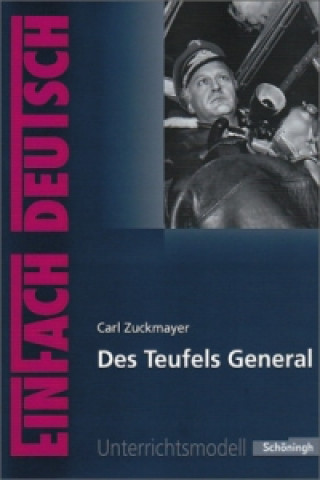 Carl Zuckmayer Des Teufels General