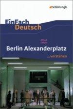 Alfred Döblin 'Berlin Alexanderplatz'