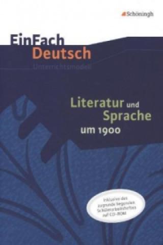 Literatur und Sprache um 1900