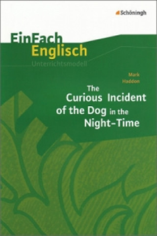 Mark Haddon The Curious Incident of the Dog in the Night-Time