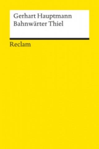 Bahnwärter Thiel. Novellistische Studie