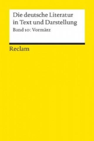 Die deutsche Literatur in Text und Darstellung, Vormärz