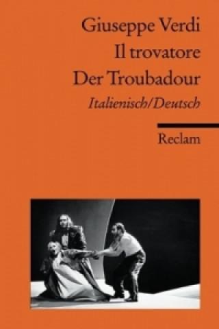 Il trovatore / Der Troubadour, Libretto