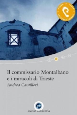 Il commissario Montalbano e i miracoli di Trieste + 1 CD-ROM + Textbuch