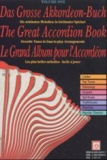 Das Grosse Akkordeon-Buch. The Great Accordion Book. Le Grand Album puour l' Accordeon. Vol.1