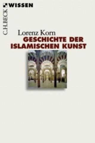 Geschichte der islamischen Kunst