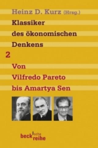 Klassiker des ökonomischen Denkens. Bd.2