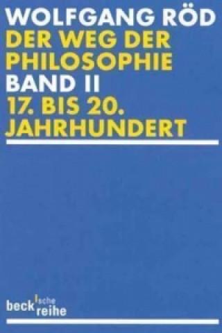 Der Weg der Philosophie. Bd.2
