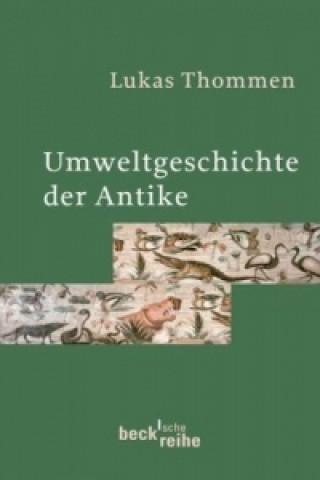 Umweltgeschichte der Antike