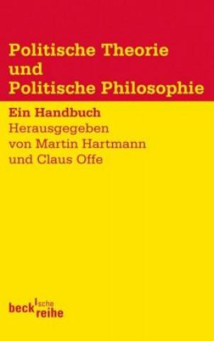 Politische Theorie und Politische Philosophie
