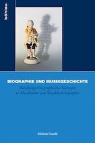 Biographie und Musikgeschichte. Bd.3