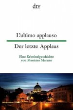 L'ultimo applauso. Der letzte Applaus