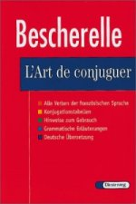 Bescherelle, L' Art de conjuguer
