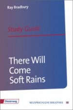 Ray Bradbury 'There Will Come Soft Rains', Study Guide