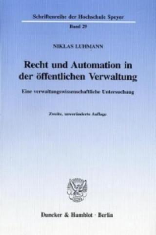 Recht und Automation in der öffentlichen Verwaltung.