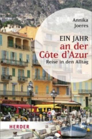Ein Jahr an der Côte d Azur