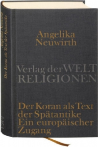 Der Koran als Text der Spätantike