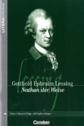 Gottholf Ephraim Lessing Nathan der Weise