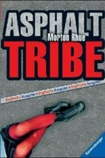 Asphalt Tribe, English edition