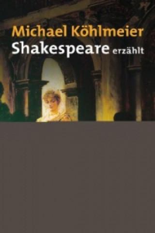 Shakespeare erzählt