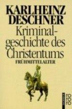 Kriminalgeschichte des Christentums. Bd.4