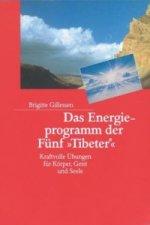 Das Energieprogramm der Fünf 'Tibeter'