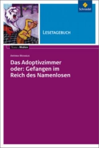Antonia Michaels Das Adoptivzimmer, Lesetagebuch