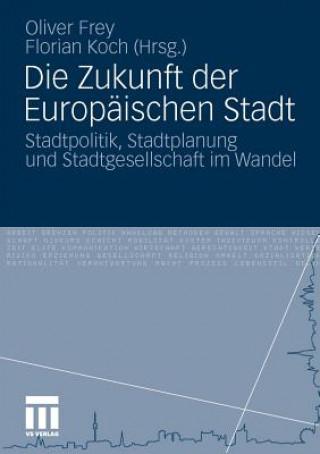 Die Zukunft Der Europ ischen Stadt