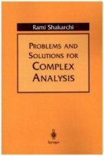 Problems and Solutions in Complex Analysis