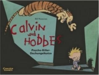 Calvin und Hobbes - Psycho-Killer-Dschungelkatze