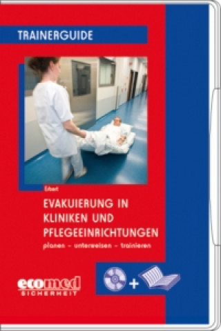 Evakuierung in Kliniken und Pflegeeinrichtungen