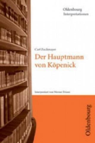 Carl Zuckmayer Der Hauptmann von Köpenick