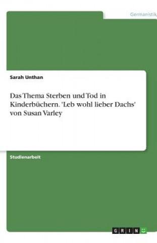 Das Thema Sterben und Tod in Kinderbüchern. Leb wohl lieber Dachs von Susan Varley