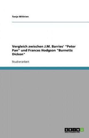 Vergleich zwischen J.M. Barries Peter Pan und Frances Hodgson Burnetts Dickon